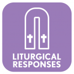 Liturgical Responses